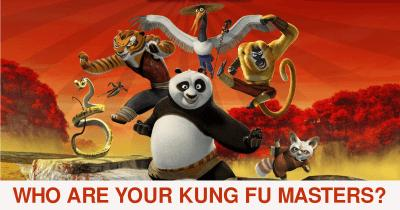 Who are your Kung Fu Masters?