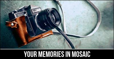 Your Memories in Mosaic
