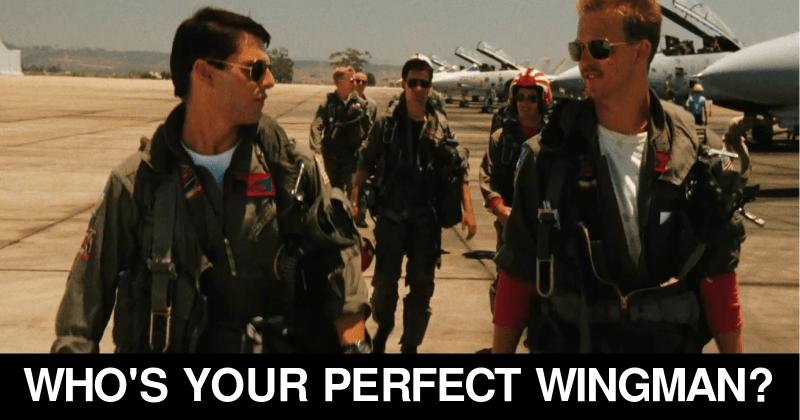 who 39 s your perfect wingman