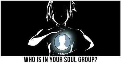 Who is in your Soul Group?