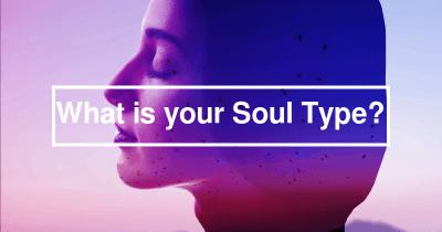 What is your Soul Type?