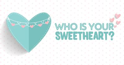 Who is your Sweetheart?