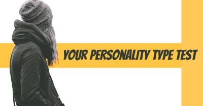 Your Personality Type Test