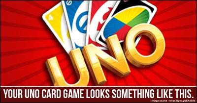Your UNO card Game looks something like this.