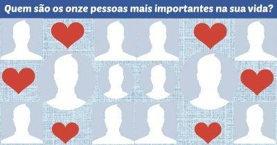 Quem são os onze pessoas mais importantes na sua vida?