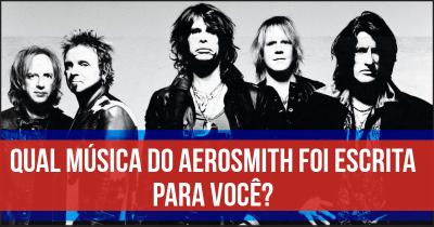 Qual música do Aerosmith foi escrita para você?