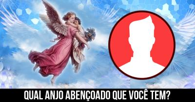 Qual anjo abençoado que você tem?