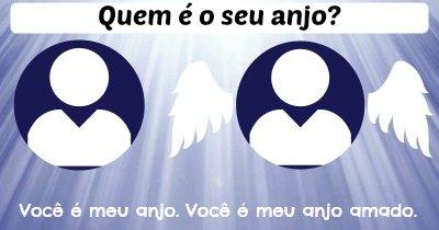 Quem é o seu anjo?