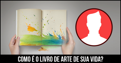Como é o Livro de Arte de sua vida?