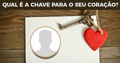 Qual é a chave para o seu coração?