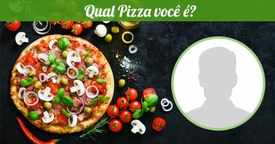 Qual Pizza você é?