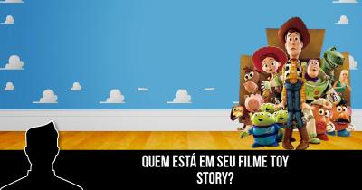 Quem está em seu filme Toy Story?