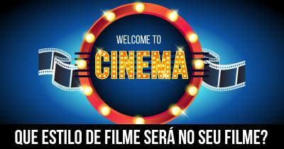 Que estilo de filme será no seu filme?