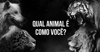 Qual animal é como você?