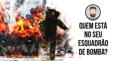 Quem está no seu Esquadrão de Bomba?
