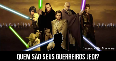 Quem são seus Guerreiros Jedi?