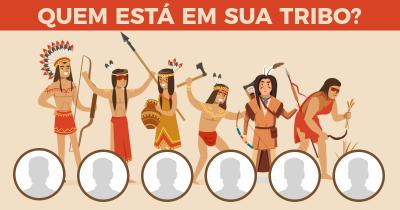 Quem está em sua tribo?
